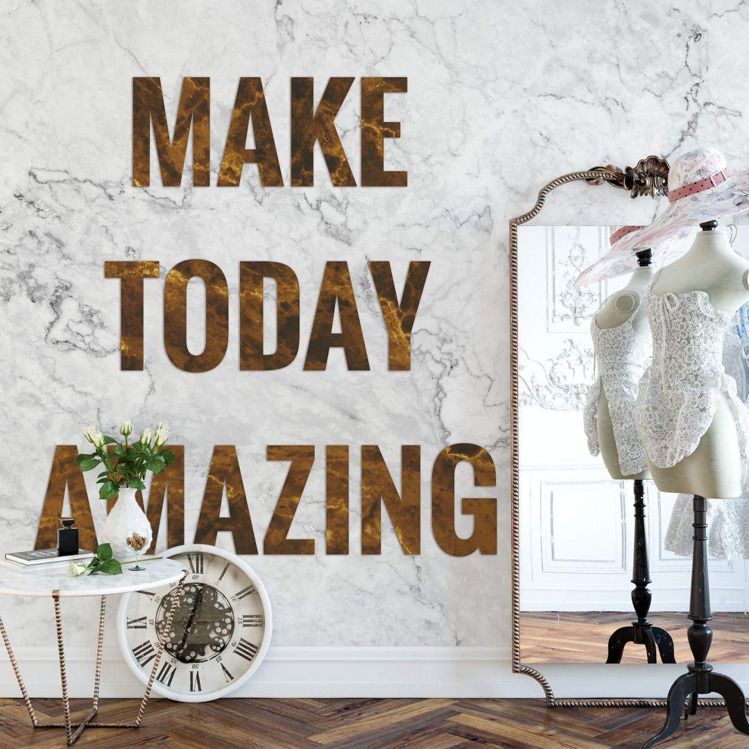Fototapete - Make today amazing - WA288743