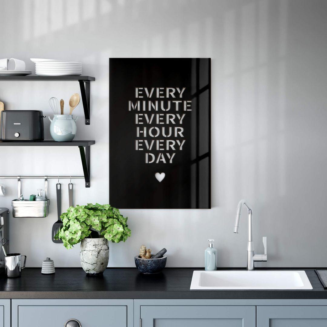 Dekobild Acrylglas - Every minute every hour every hour every day - WA288624