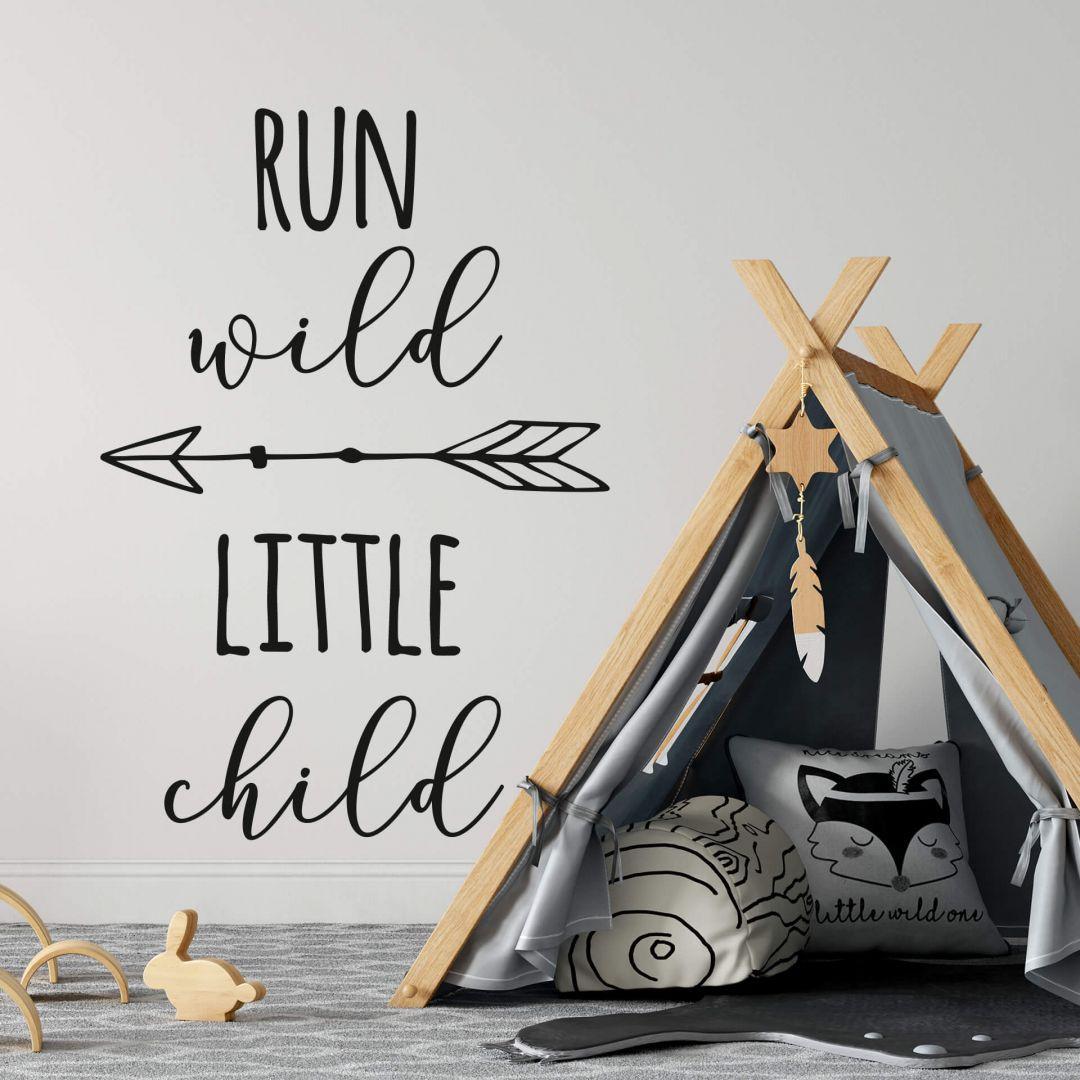 Wandtattoo Run wild little child - WA287793