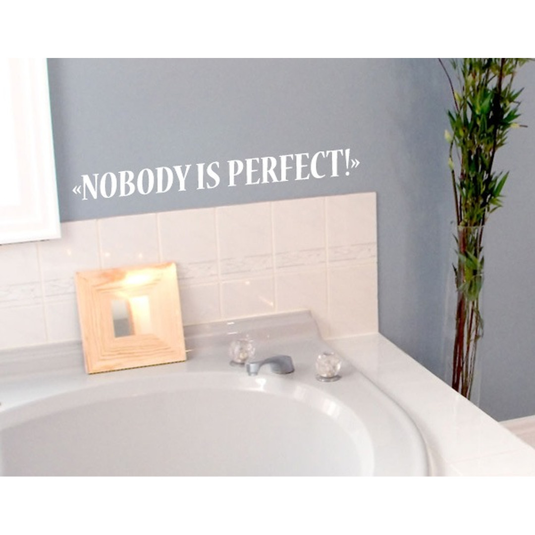 Wandtattoo Nobody is perfect 2 - TD16023