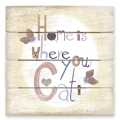 Holzbild Loske - Home is where your Cat is