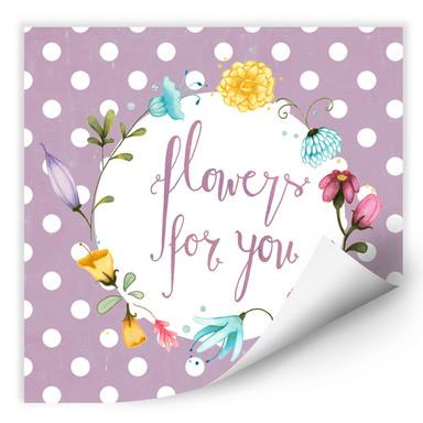 Wallprint Loske - Flowers for you