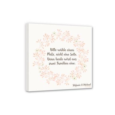 Leinwandbild Bitte wähle einen Platz - Blütenkranz & Wunschtext