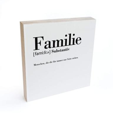 Holzbild zum Hinstellen - Grammatik - Familie - 15x15cm - Bild 1