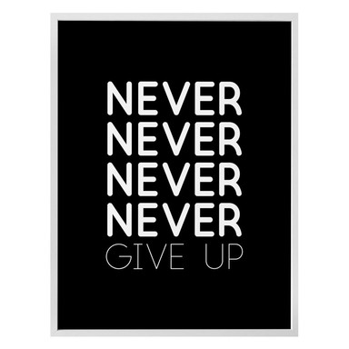Poster Never give up