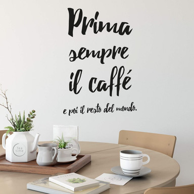 Wandtattoo Prima sempre il caffé