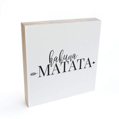 Holzbild zum Hinstellen - Hakuna Matata mit Pfeil - 15x15cm