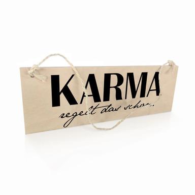 Holzschild Karma regelt das schon
