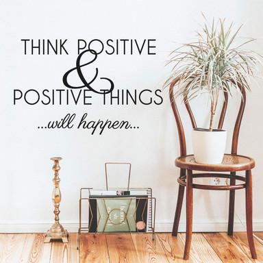 Wandtattoo Think positive...