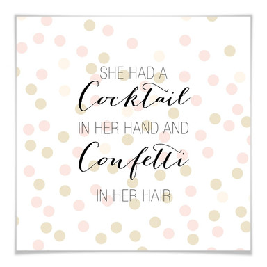 Poster Confetti & Cream - Cocktail in her Hand and Confetti in hair