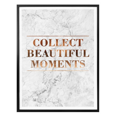 Poster Kupferoptik - Collect beautiful moments