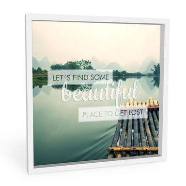 Wandbild Let`s find some beautiful Place - quadratisch