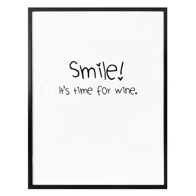 Poster Smile! It's time for wine.