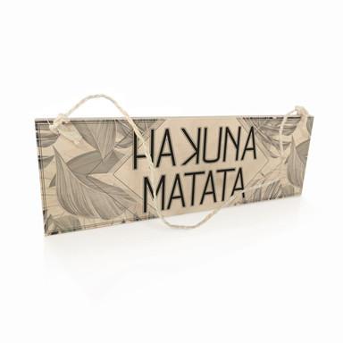 Holzschild Hakuna Matata