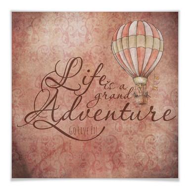 Poster Life is a grand adventure - quadratisch