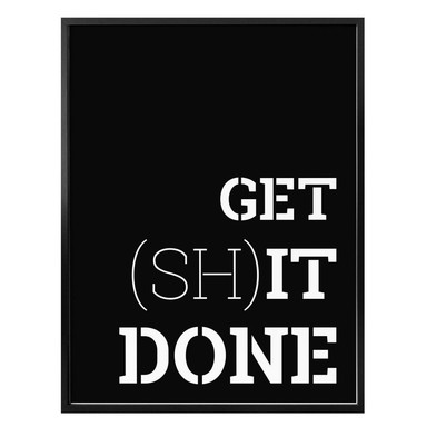 Poster - Get shit done