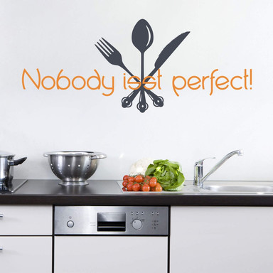 Wandtattoo Nobody isst perfect! (2-farbig)