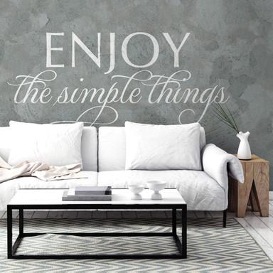 Fototapete - Enjoy the simple things