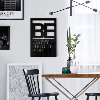 Dekobild Acrylglas - Be happy be bright be you