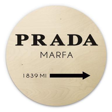 Holzbild - Prada Marfa - Rund