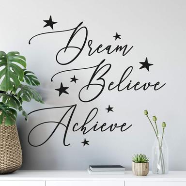 Wandtattoo Dream Believe Achieve