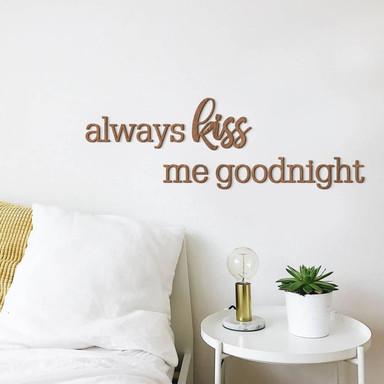 Holzbuchstaben Mahagoni always kiss me goodnight