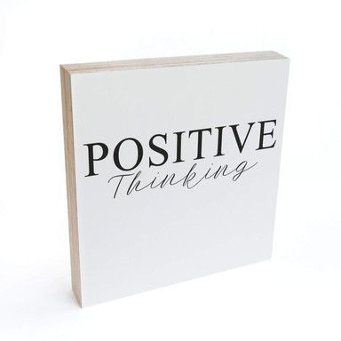 Holzbild zum Hinstellen - Positive Thinking - 15x15cm - Bild 1