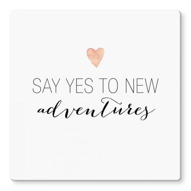 Glasbild Confetti & Cream - Say yes to new adventures