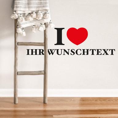 Wandsticker Wunschtext I Love