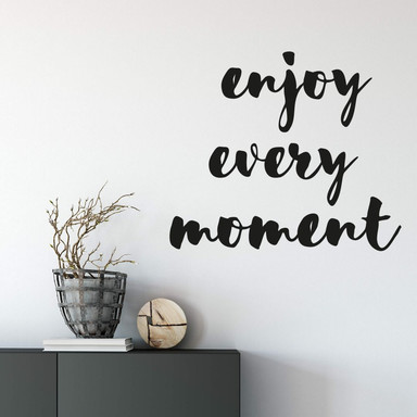 Wandtattoo Enjoy every moment