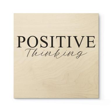 Holzposter Positive Thinking - Quadratisch