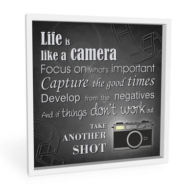 Wandbild Life is like a camera...