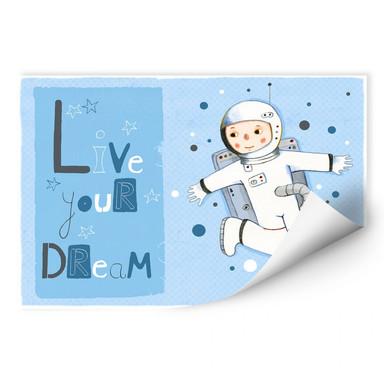 Wallprint Loske - Live your Dream