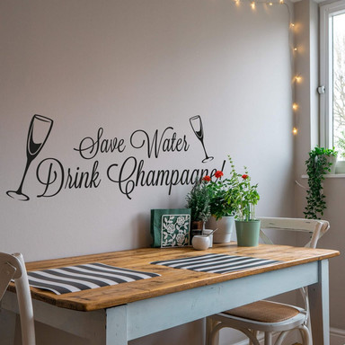 Wandtattoo Save water - drink champagne!