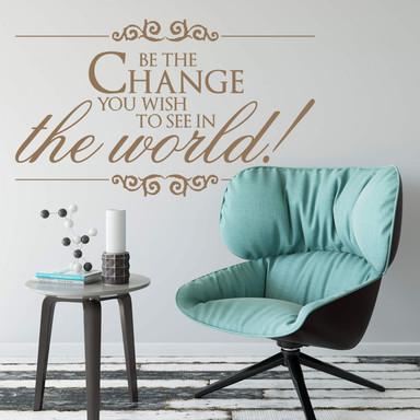 Wandtattoo Be the Change