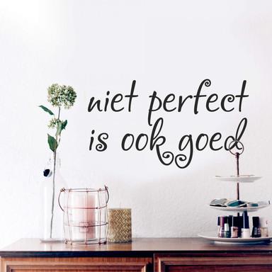 Wandtattoo Niet perfect is ook goed