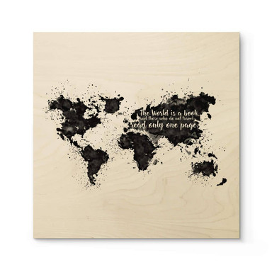 Holzposter The World is a book