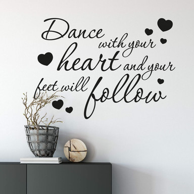 Wandtattoo Dance with your heart...