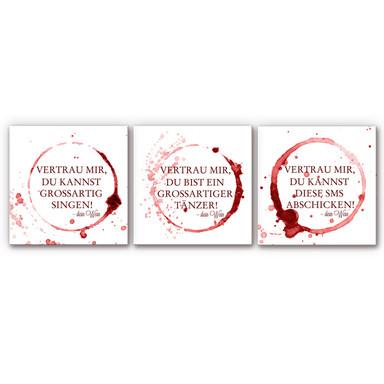 Hartschaumbild Vertrau mir, dein Wein - quadratisch (3-teilig)