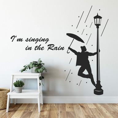 Wandtattoo I'm singin' in the Rain 1 (mit Schrift)