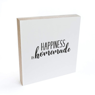 Holzbild zum Hinstellen - Happiness is homemade 02 - 15x15cm - Bild 1