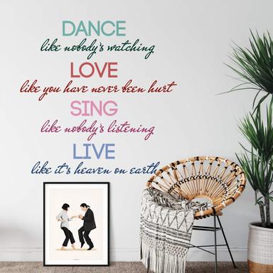 Wandtattoo Dance, love, sing, live