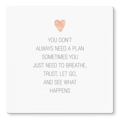 Glasbild Confetti & Cream - You don't always need a plan