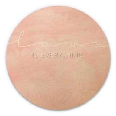 Holzbild Love is everything - rosa Wolken - Rund