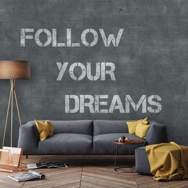 Fototapete - Follow your dreams