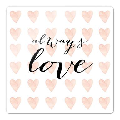 Glasbild Confetti & Cream - Always Love