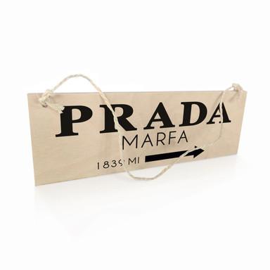 Holzschild Prada Marfa