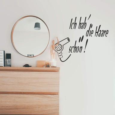 Wandtattoo Ich hab´die Haare schön!