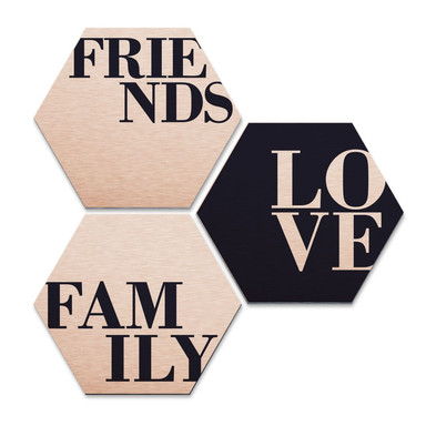 Hexagon - Alu-Dibond-Kupfereffekt - Love, Friends, Family (3er Set)