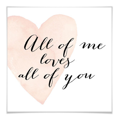 Poster Confetti & Cream - All of me loves all of you